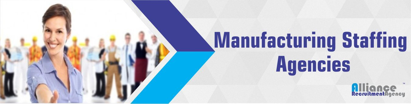 Best manufacturing staffing agencies for hire alliance