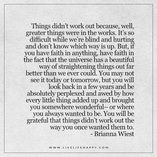 Things Didn't Work out Because… (Live Life Happy