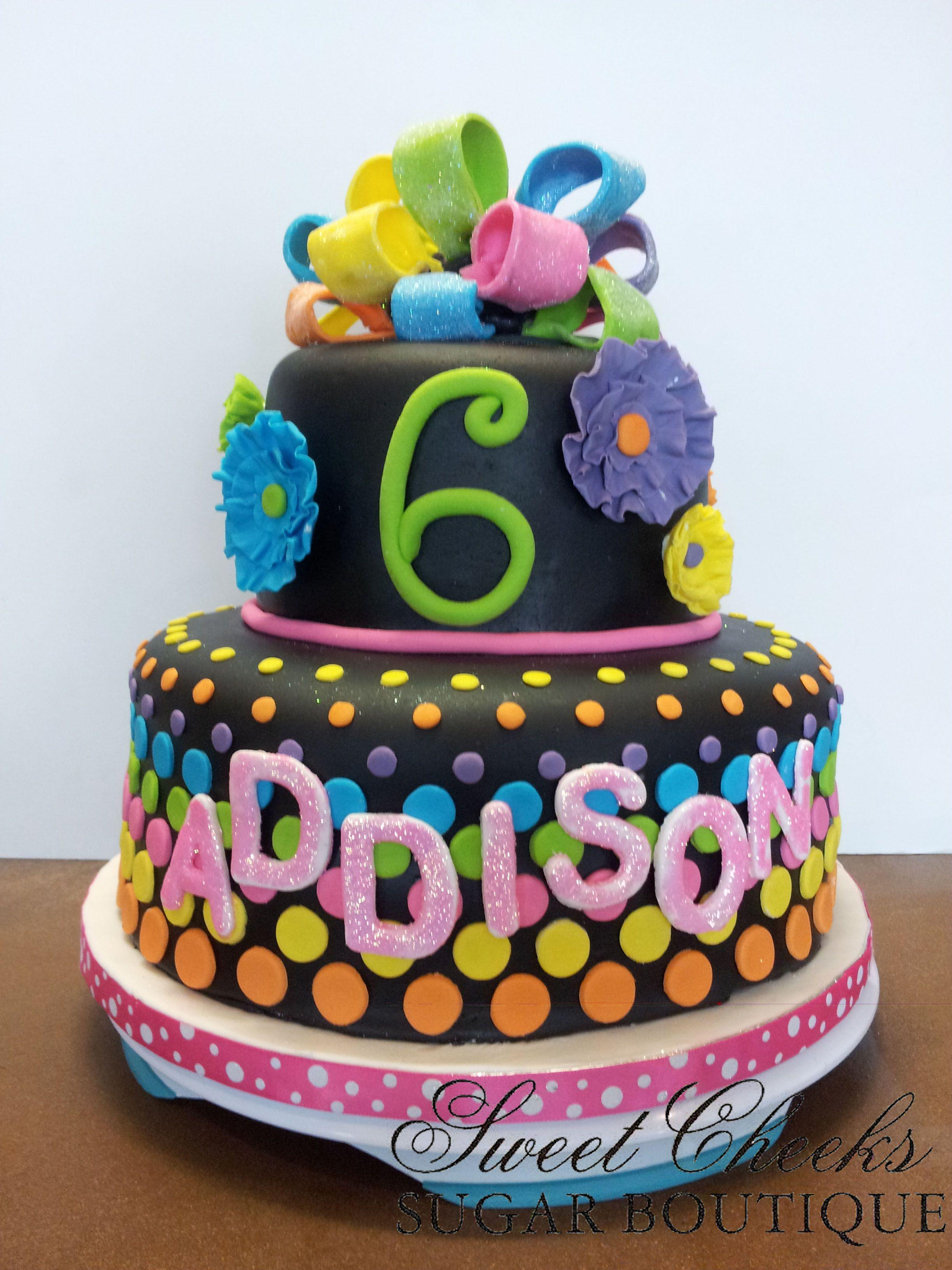 Addisons neon 6th birthday cake Happy Birthday Addison Sweet