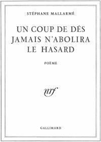 Stéphane Mallarmé Un Coup De Des Jamais N Abolera Le Hasard Mallarmé écrivains Et Poètes Livre