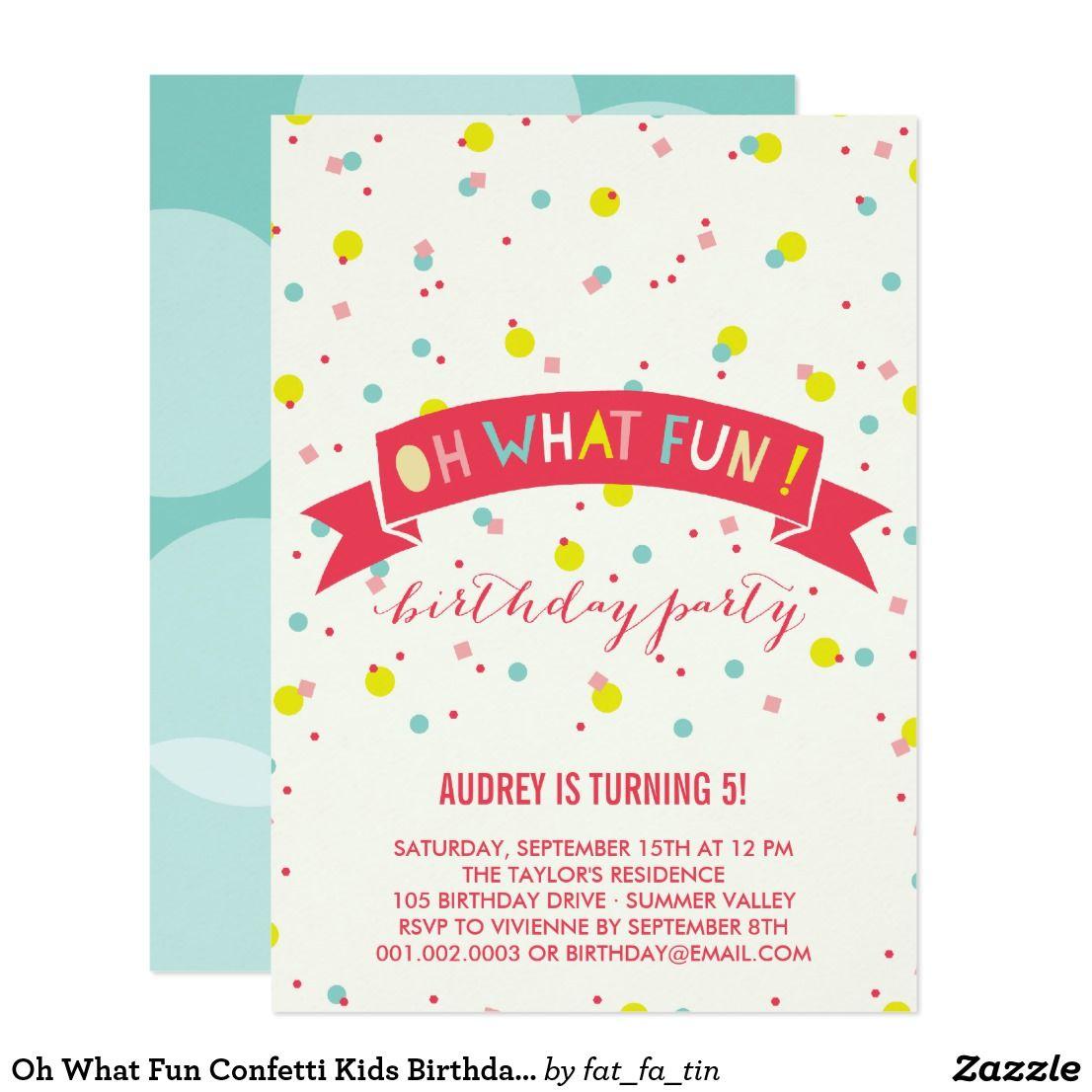 Oh What Fun Confetti Kids Birthday Party Invite | Birthdays