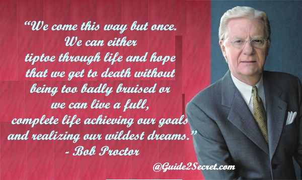 Pin by Guide2Secret on Motivational Quotes | Bob proctor