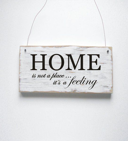 HOME is not a place it´s a Feeling Dekoschild Türschild Shabby - sprüche für küche
