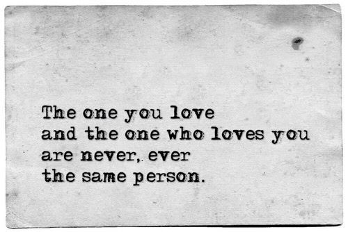 Love The One That Loves You Quotes Mesmerizing The One You Love And The One Who Loves You Are Never Ever The