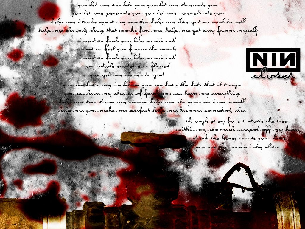 Closer- Nine Inch Nails | NINE INCH NAILS ~ TRENT :) | Pinterest ...