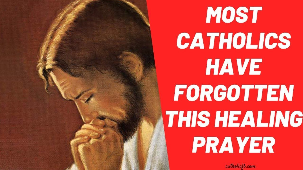 Most catholics have this powerful healing prayer