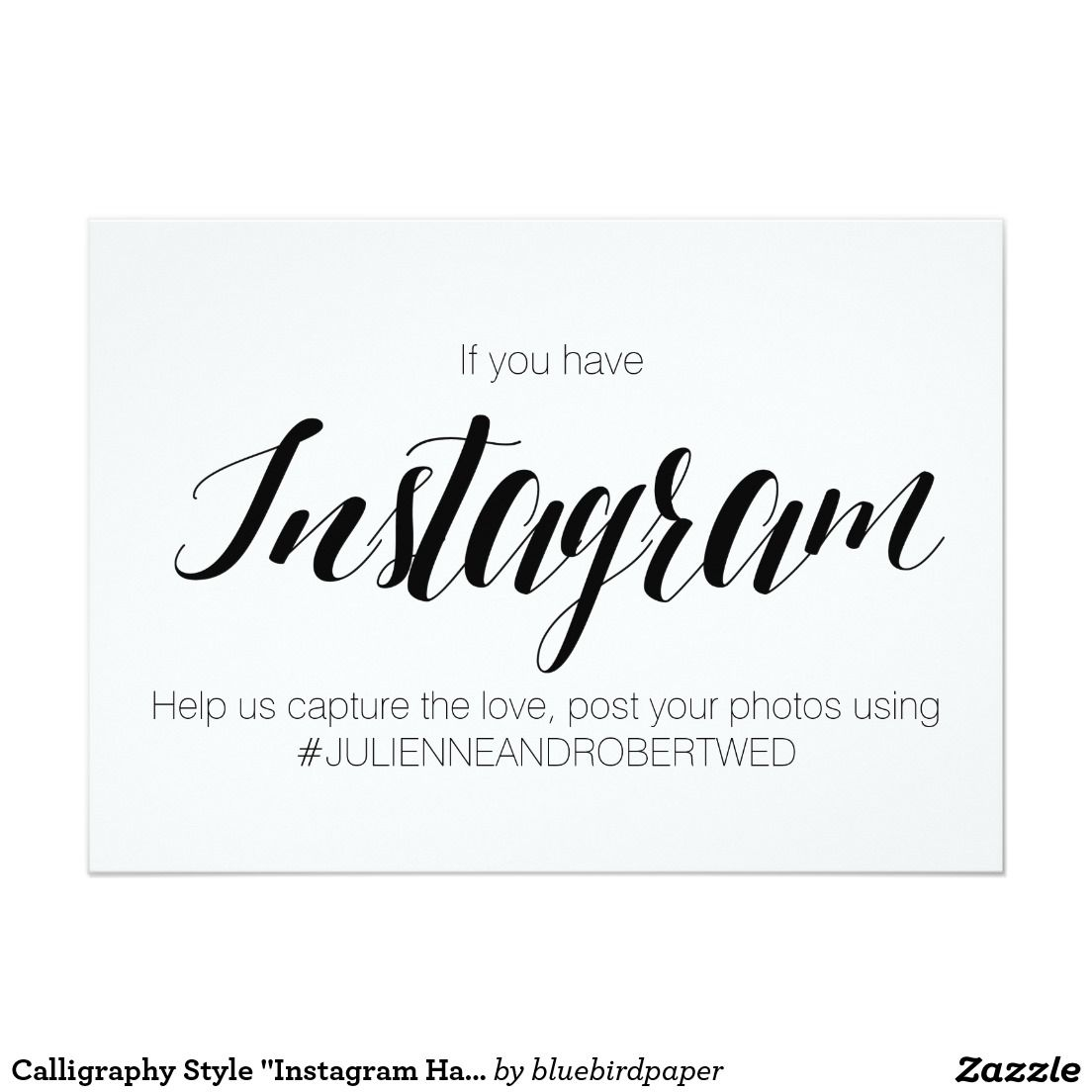 "Wedding Hairstyle Hashtags: Calligraphy Style ""Instagram Hashtag"" Wedding Sign"