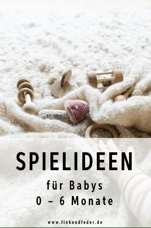 BABY | Einfache Spielideen für Babys von 0 - 6 Monate | fink & feder
