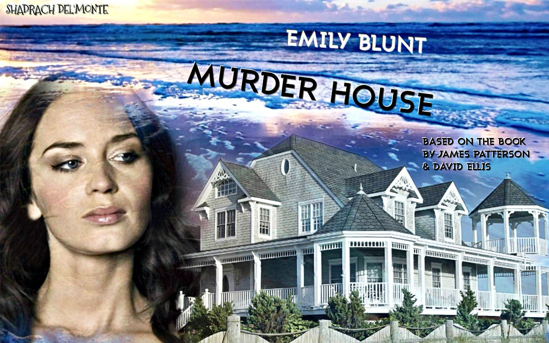 Murder House - #EmilyBlunt #JamesPatterson David Ellis. From The Films That Never Were. https://www.facebook.com/Shadrachart