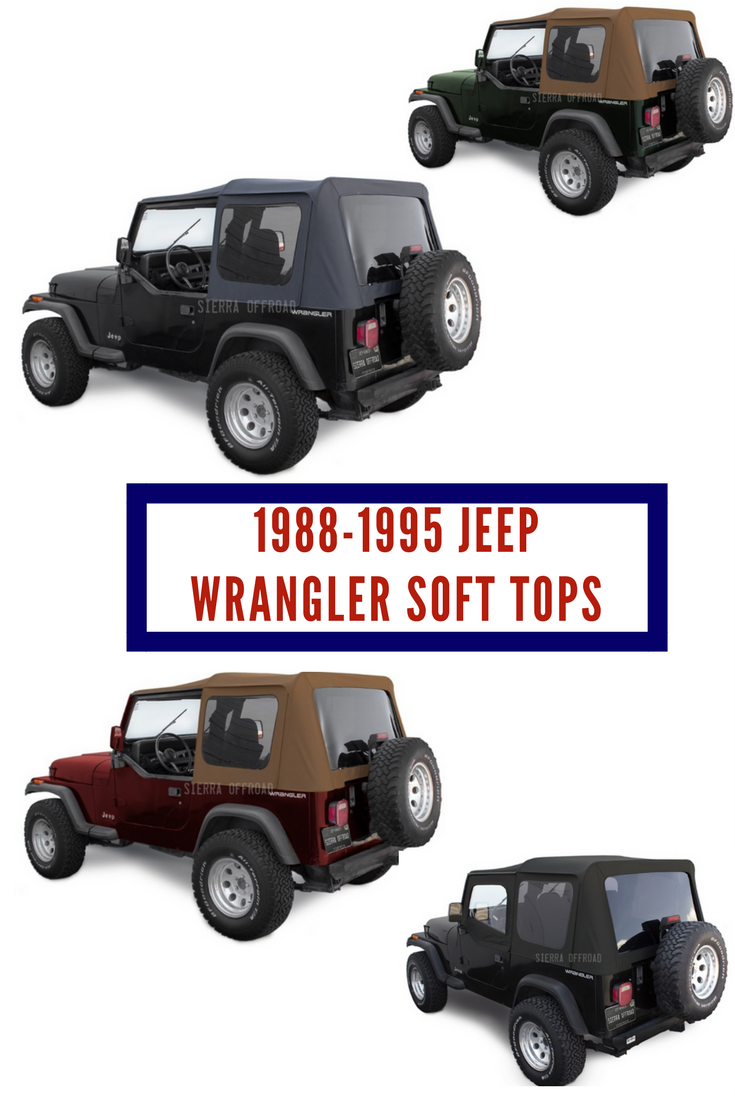 1988 1995 Jeep Wrangler YJ Tops | Jeep Replacement Tops