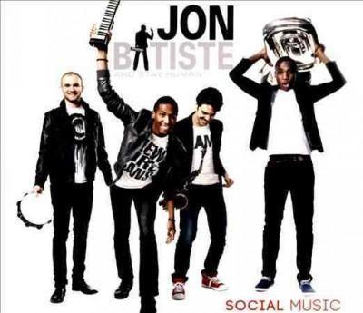 Jon And Stay Human Batiste - Social Music