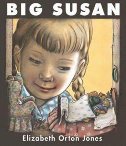 Big Susan - Elizabeth Orton Jones - Purple House Press - Complete Catalog