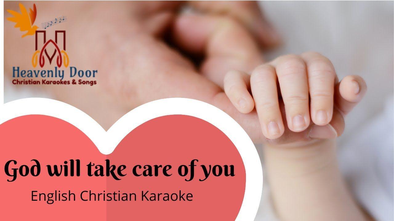 God will take care of you english christian karaoke song