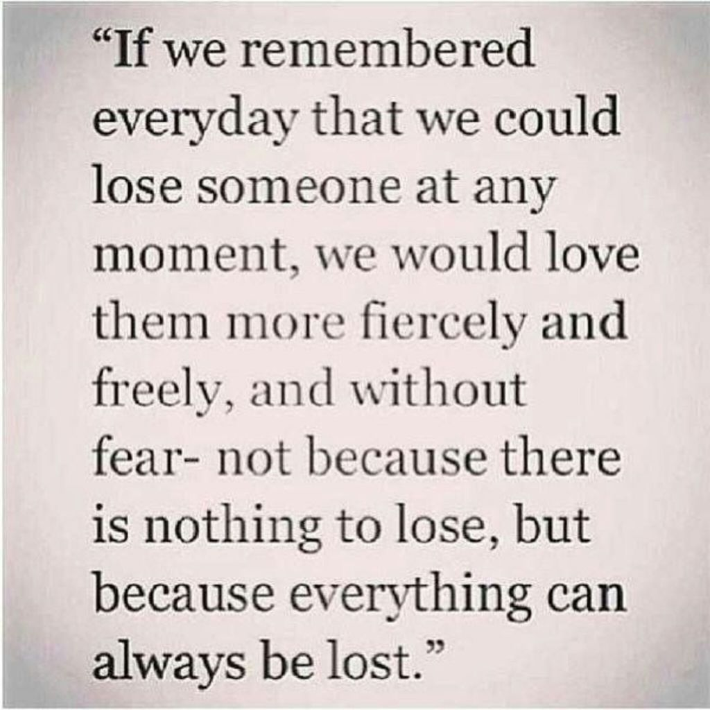 Cherish Your Loved Ones Quotes Quotes Life Quotes