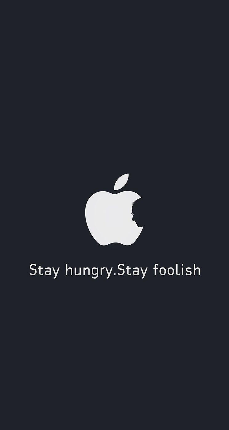 Stay Hungry Stay Foolish アップルの壁紙 スティーブジョブズ 言の葉