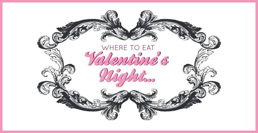 take your boo out for dinner this valentines, we've got some of, Ideas