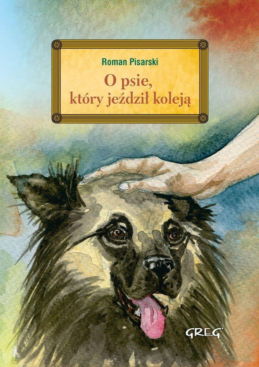 Roman Pisarski O Psie Ktory Jezdzil Koleja Audiobook Pl Audio Books Movie Posters Roman