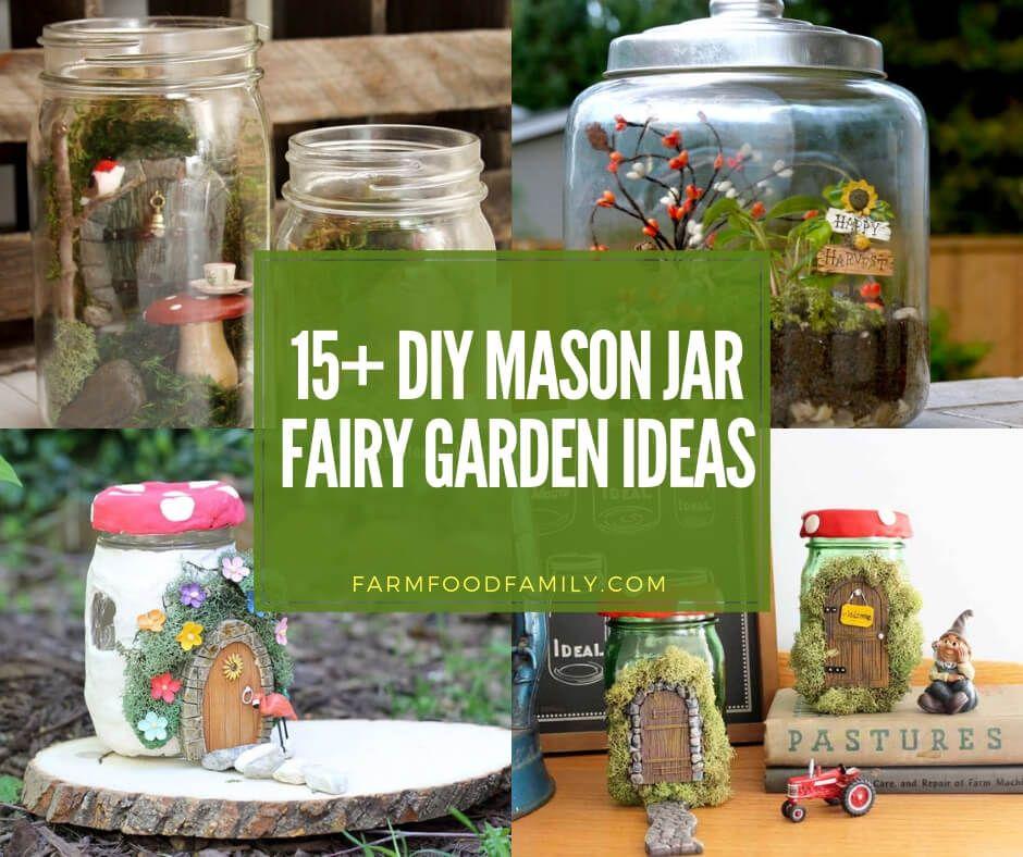 15+ Creative Mason Jar Fairy Garden Ideas For 2019 images