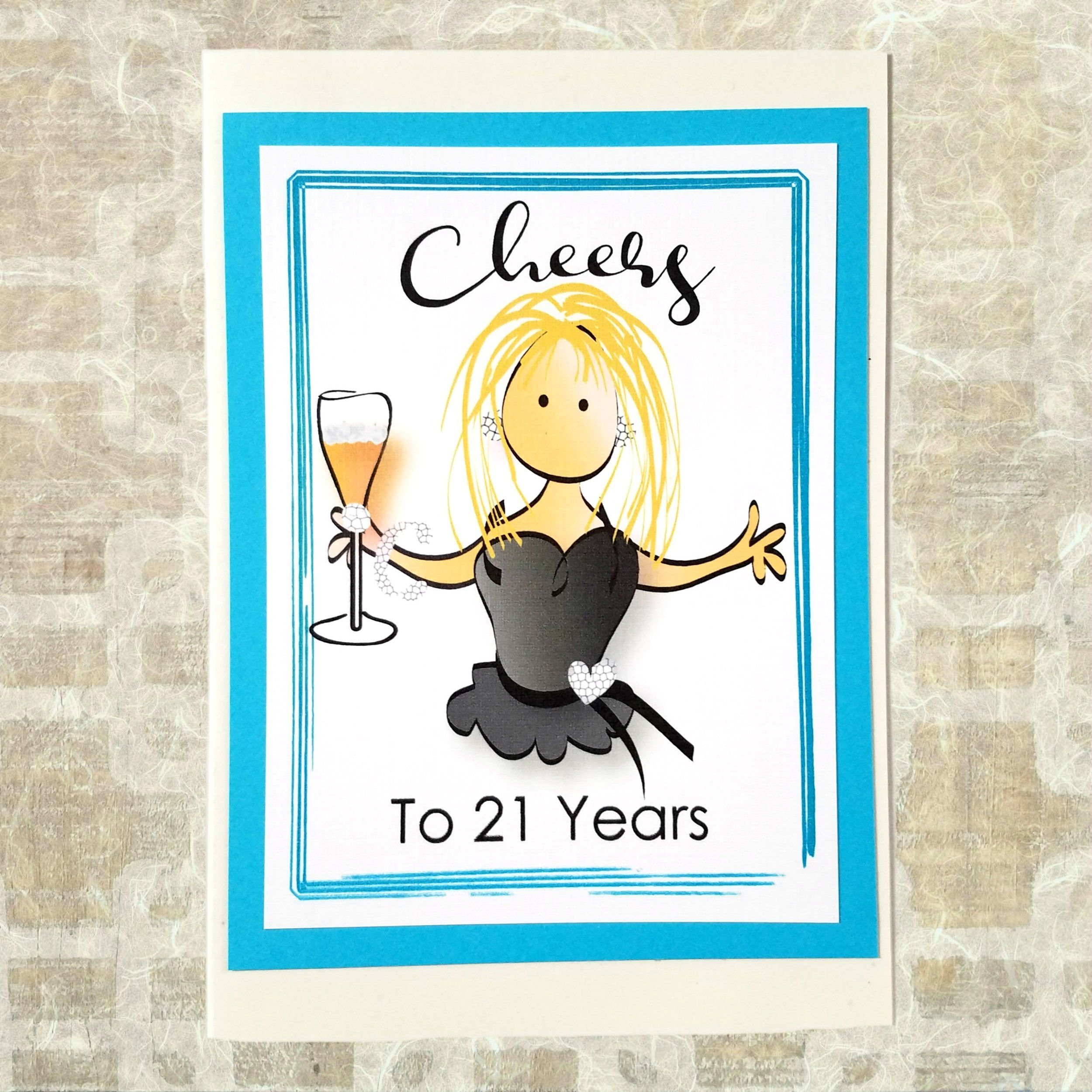 21st Birthday Card For Her Cheers To Her 21 Happy Birthday Etsy Funny Birthday Cards Happy Birthday Card Funny 21st Birthday Cards