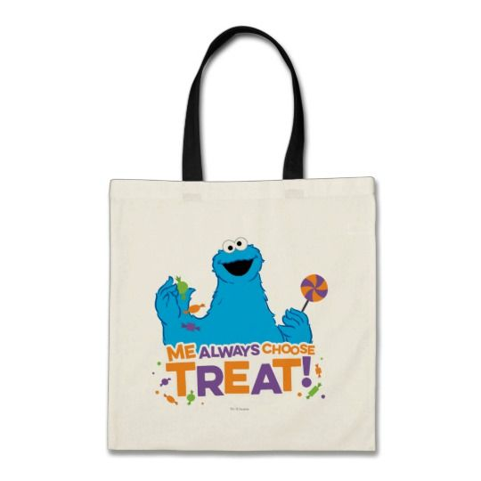 Cookie Monster Me Always Choose Treat Tote Bag Can Be Use As A Trick Or Ad