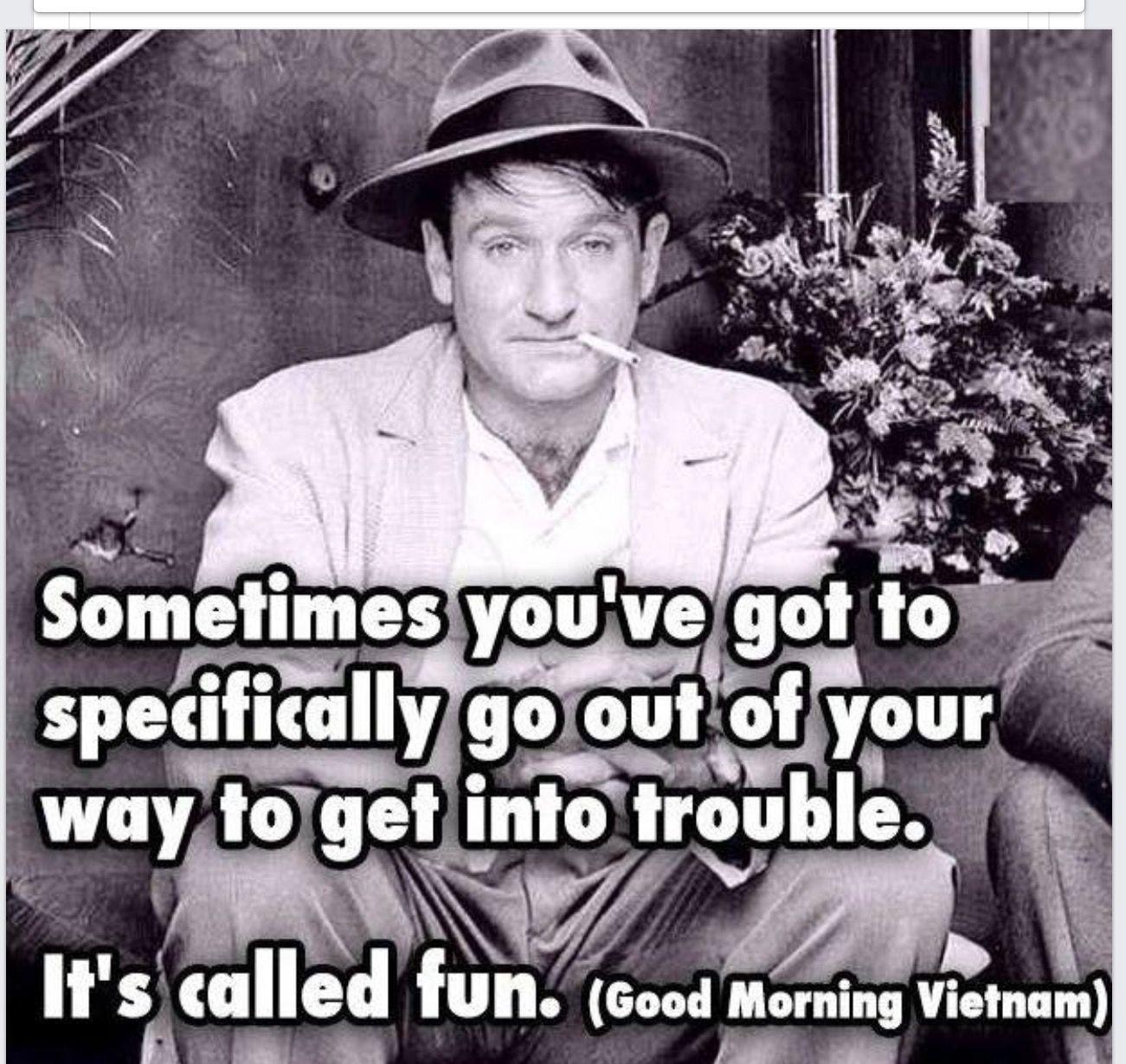 Good Morning Vietnam Robin Williams Quotes Robin Williams Good Morning Vietnam