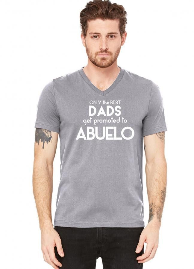 only the best dads get promoted to abuelo 3 V-Neck Tee