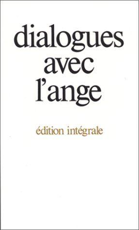 Dialogues Avec L Ange N E Broche By Gitta Mallasz Http Www Amazon Ca Dp 2700728335 Ref Cm Sw R Pi Dp Yngxvb05n2wha Dialogue Ange Livres A Lire