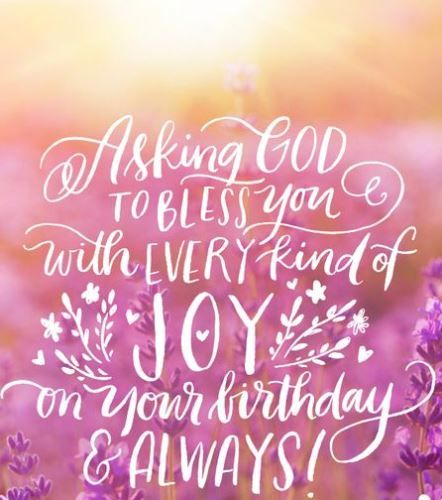 Religious Birthday Wishes Friend Brother Sister Wife Husband Mother Father This Spiritual Quote ReadsAsking God To Bless You With Every Kind Of