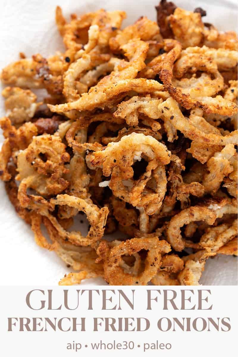 Gluten Free French Fried Onions (AIP & Whole30) #howtofryonions