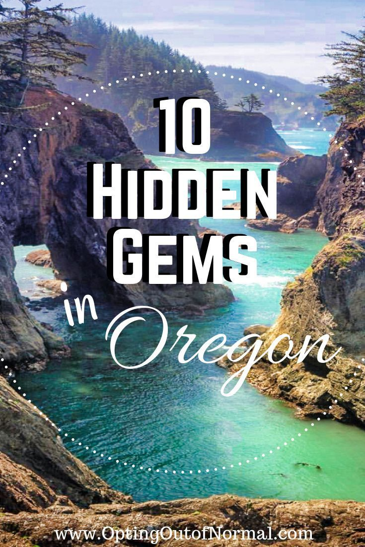 Off the Beaten Path in Oregon. Our Top 10 Secret Finds. - Opting Out of Normal