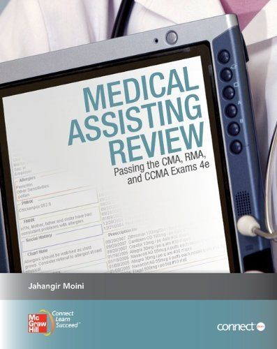 Medical Assisting Review Passing The Cma Rma And Ccma Exams By Jahangir Moini 67 68 Medical Assistant Program Certified Medical Assistant Medical