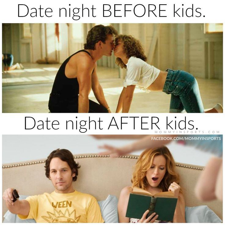 What Date Night Is Really Like After Kids Funny Dating Memes Kid Memes Date Night