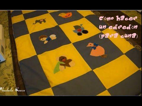 EDREDON DE CUNA PARA BEBE 1 DE 2 PARTS.   YouTube | ropa bebes
