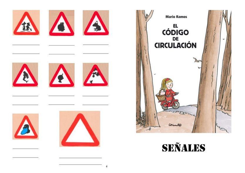 El Juego De Senales Para El Cuento El Codigo De Circulacion De Marios Ramos En Pdf Para Impr Educacion Infantil Taller De Lectura
