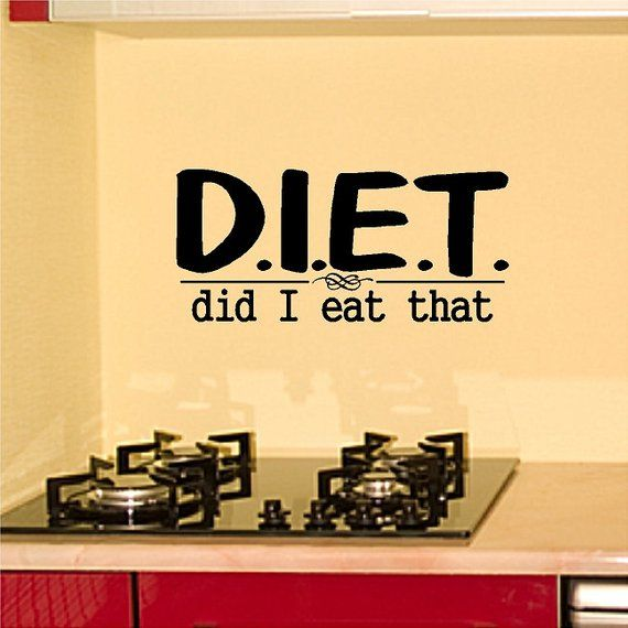 D I E T Did I Eat That Funny Kitchen Wall Decal Removable