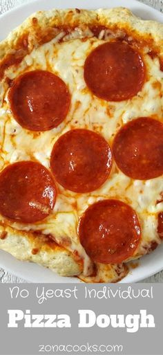 no yeast pizza dough for one recipe pizzas lunches and dinners