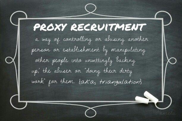 Narcissist proxy recruitment