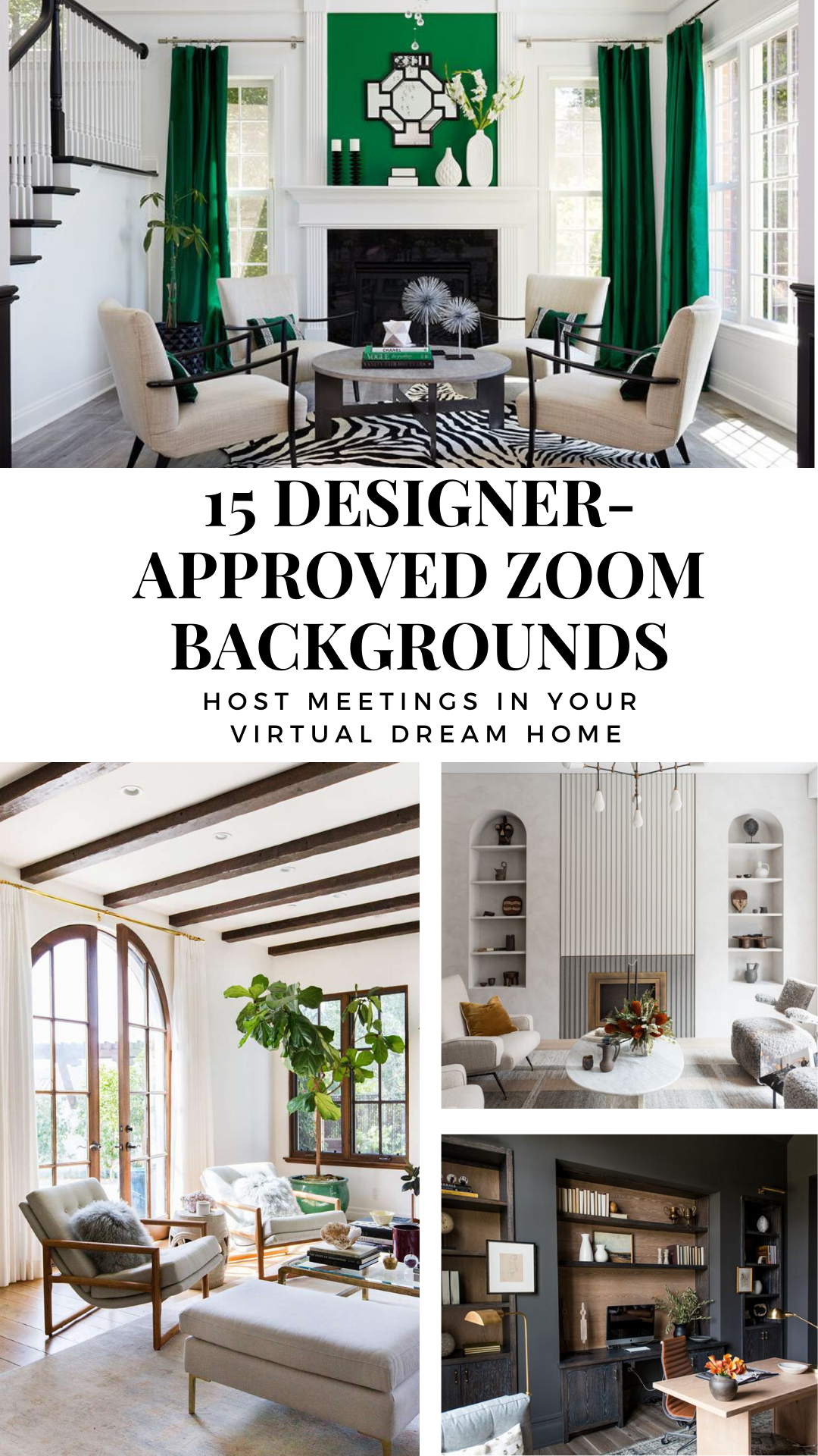 These Designer Approved Zoom Backgrounds Are Like An Instant Makeover For Your Home Office Living Room Design Inspiration Best Home Interior Design Living Room Decor Neutral