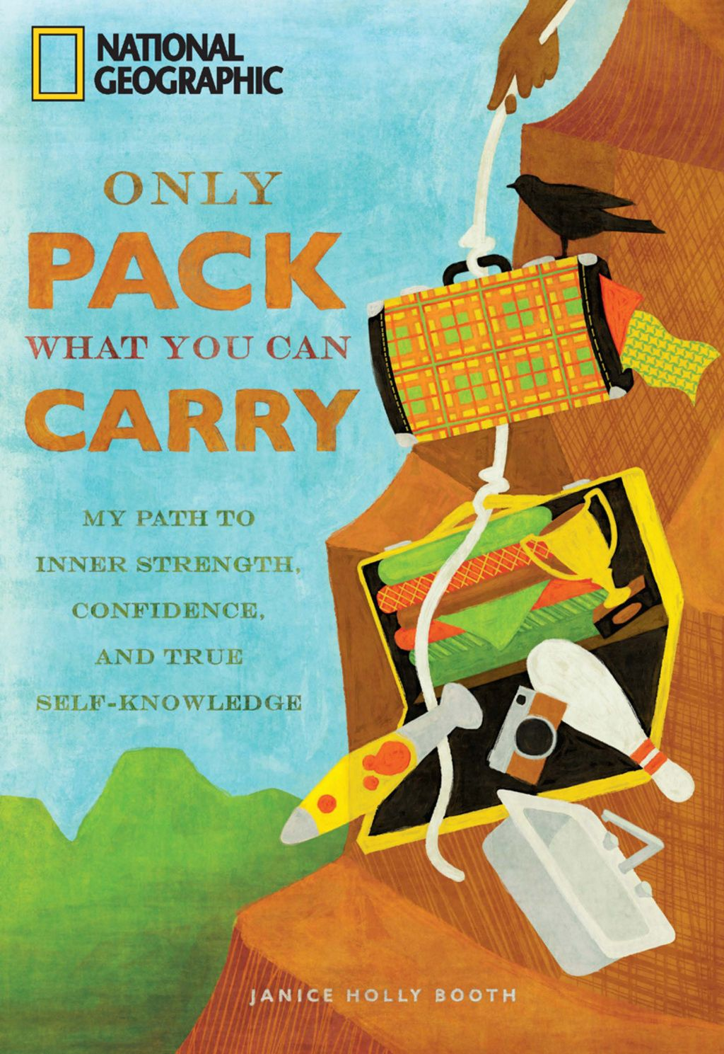 Only Pack What You Can Carry (eBook) Inner strength