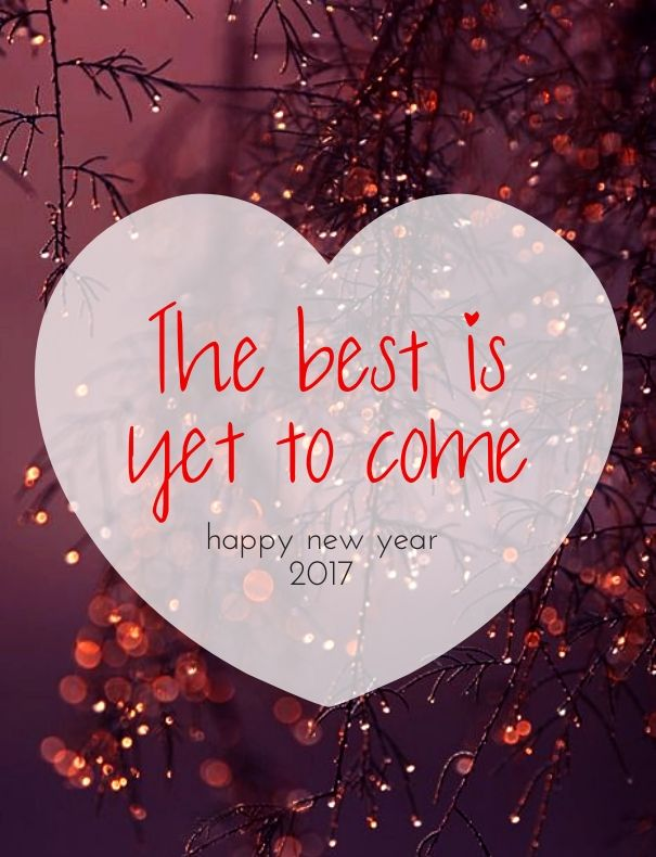 happy new year 2017 the best is yet to come