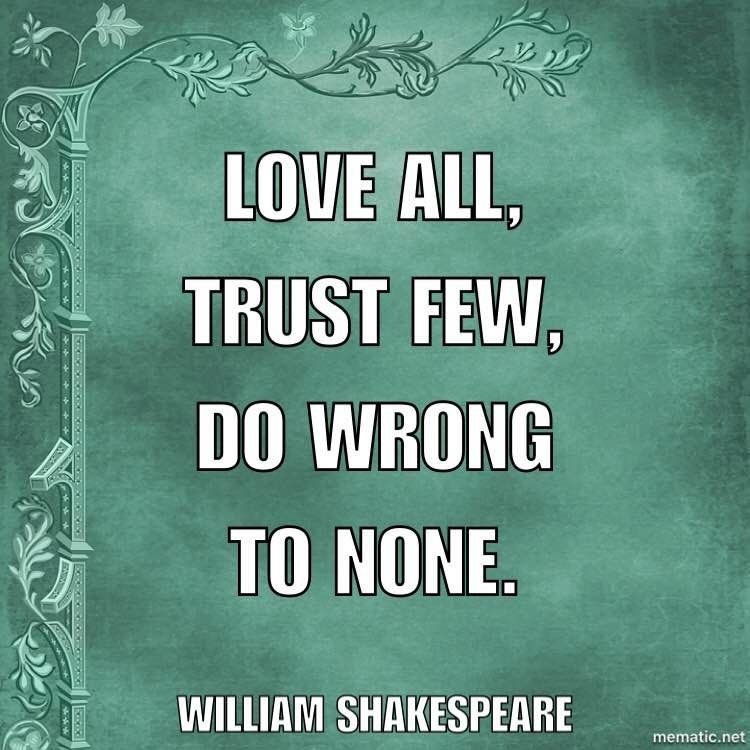Shakespeare Quote Love All Trust Few Poetic Pictures