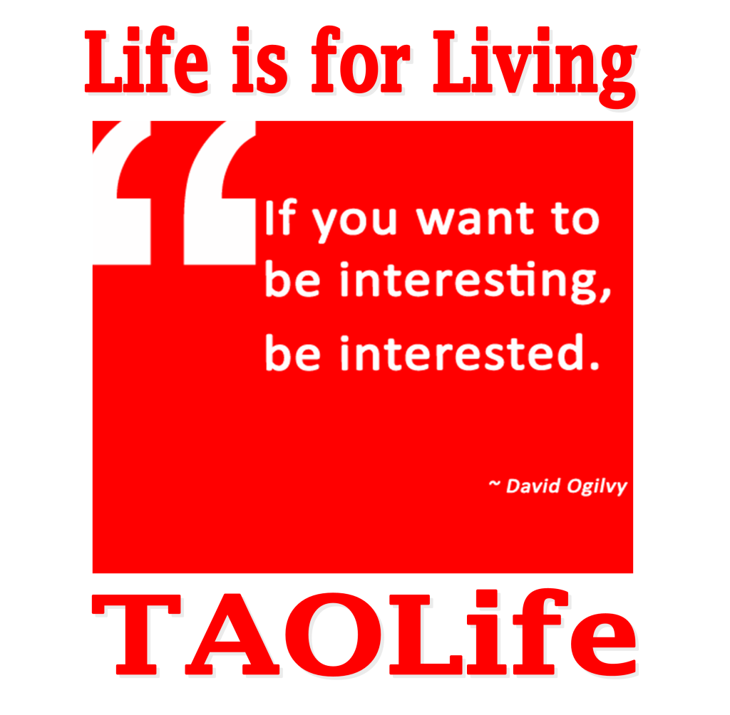 Poster Quotes About Life If You Want To Be Interesting Be Interesteddavid Ogilvy Poster