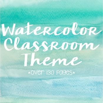 Watercolor Theme Classroom Decor Classroom Must Haves Pinterest