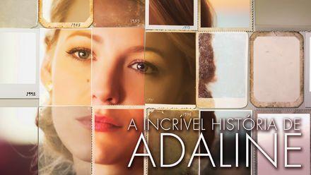 Confira A Incrivel Historia De Adaline Na Netflix A Incrivel