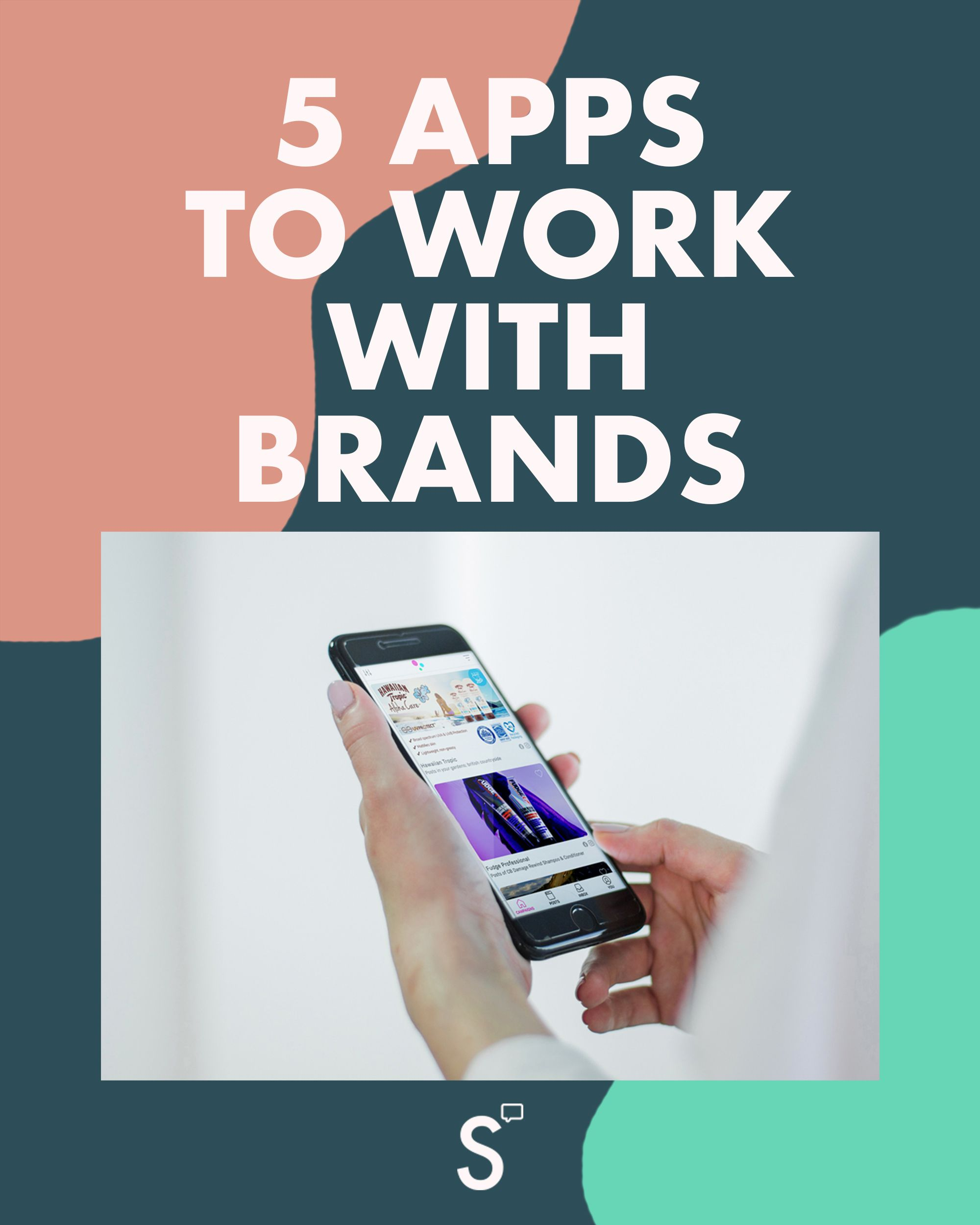 5 apps to work with brands influencer tips working