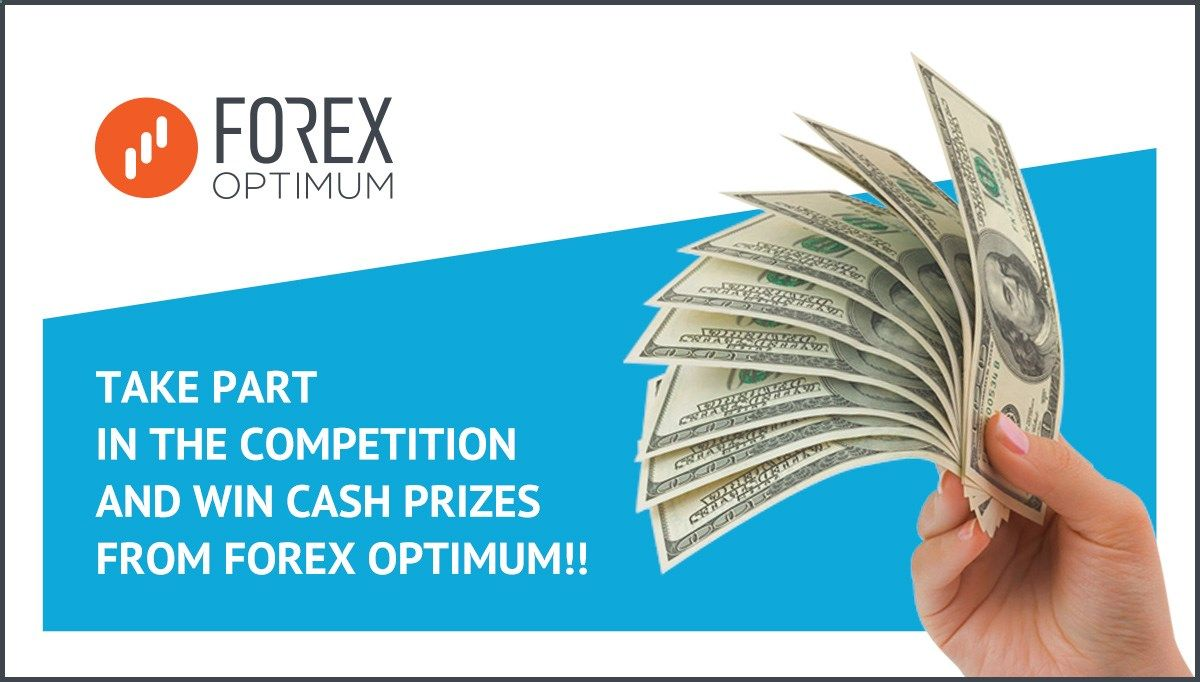 "Monthly competition ""100 dollar deposit"" Forex Optimum declares the start of monthly competition Be quick to register, take part and win cash prizes and bonuses! The prize fund is 200$! No withdrawal is allowed during the competition. Minimum delivery is at least 1 standard lot, at least 10 deals. No withdrawal is allowed during the competition. Minimum delivery is at least 1 standard lot, at least 10 deals."
