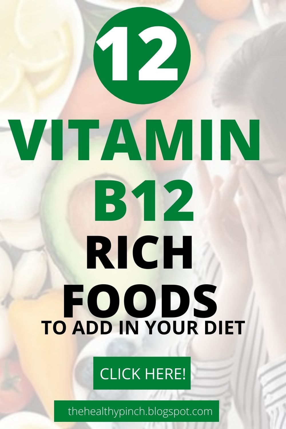 Top 12 Vitamin B12 rich Foods Add in Your Diet to Avoid
