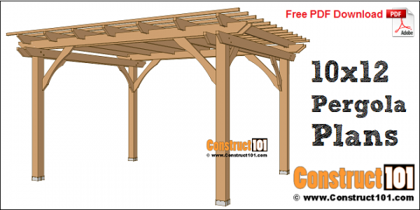 Pergola Plans 10x12 Free Pdf Download Construct101 In 2020 Pergola Plans Pergola Pergola Carport
