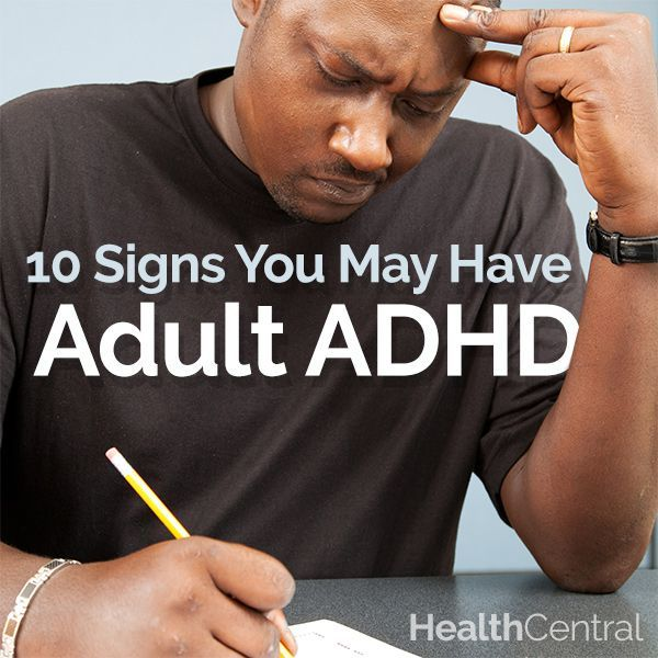 The 10 signs you may have adult ADHD | Adult ADHD | About ADHD http: