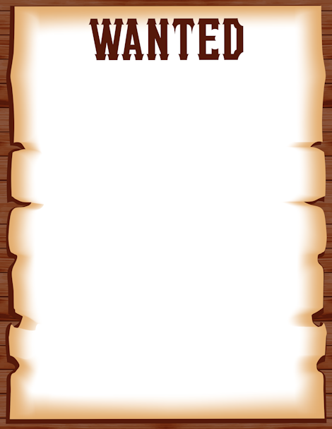 Free Wanted Poster Border Templates Including Printable Border Paper And  Clip Art Versions. File Formats Include GIF, JPG, PDF, And PNG.  Free Wanted Poster Template Download